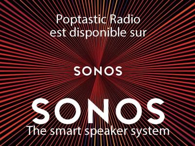 Écouter Poptastic Radio sur Sonos