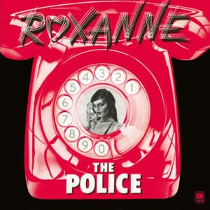 The Police réédition speciale du 45 tours Roxanne