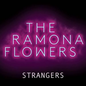 The Ramona Flowers - Strangers