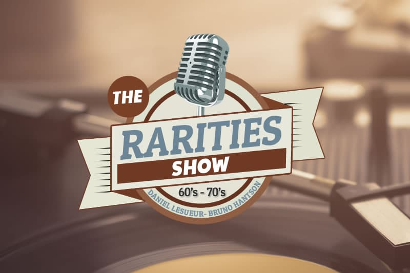 The Rarities Show - Vinyles inédits