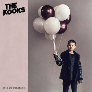 The Kooks nouvel album Let's Go Sunshine