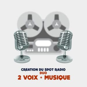 Creation spot publicitaire radio duo