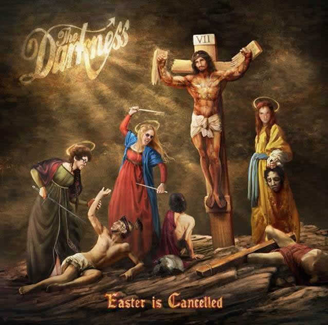 The Darkness nouvel album Easter is Cancelled