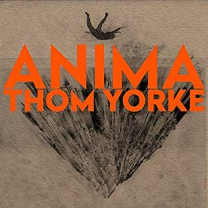 Nouvel album Thom Yorke Anima