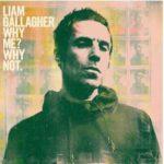 Dernier album de Liam Gallaher : Why Me? Why Not