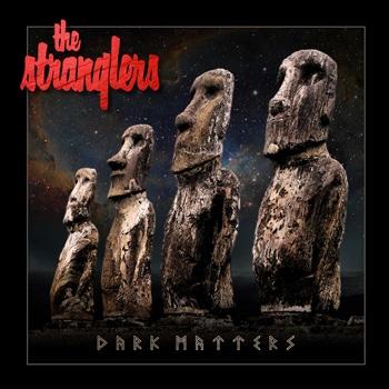 "Nouvel album des Stranglers ""Dark Matters"""